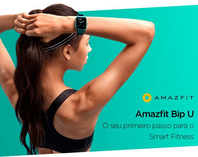 Amazfit Bip U - O seu primeiro passo para o Smart Fitness