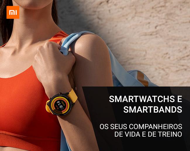 SmartWatchs e SmartBands Xiaomi - Os seus companheiros de vida e de treino
