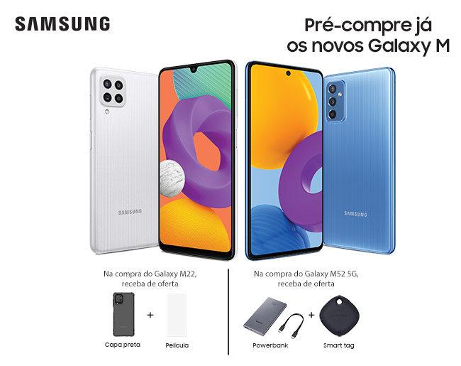 Galaxy M22 | Galaxy M52 5G - Pré-venda já disponível