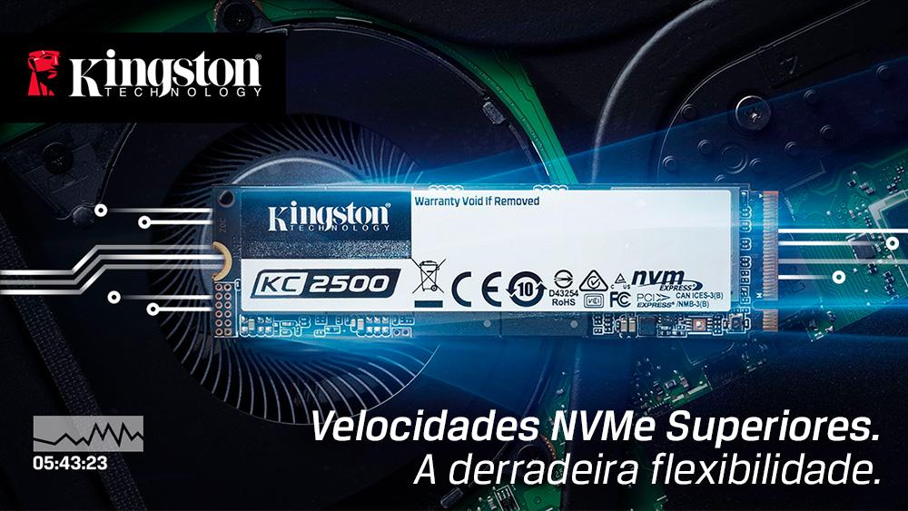 Kingston KC2500 - Velocidades NVMe Superiores, a derradeira flexibilidade.